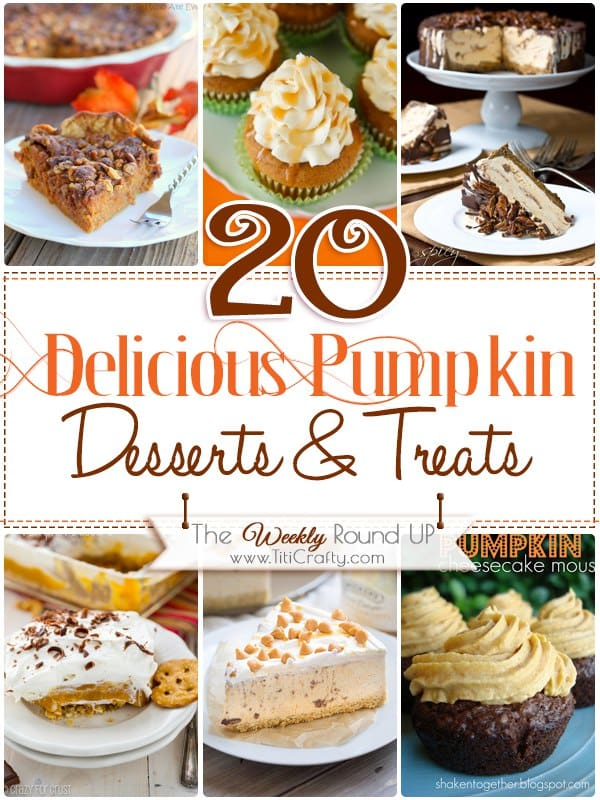 20 Delicious Pumpkin Desserts & Treats recipes that will make you drool this Fall!