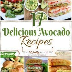17 Delicious Avocado Recipes Round Up