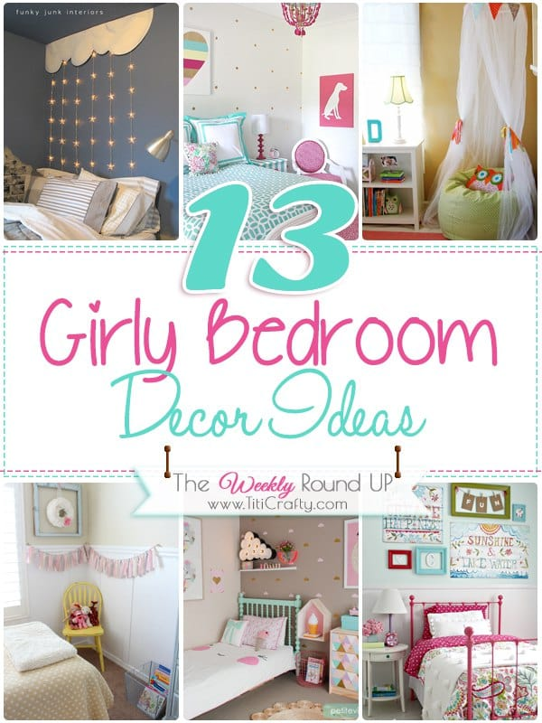 13 girly bedroom decor ideas the weekly round up the crafting nook by titicrafty - Girly bedroom decorating ideas ...