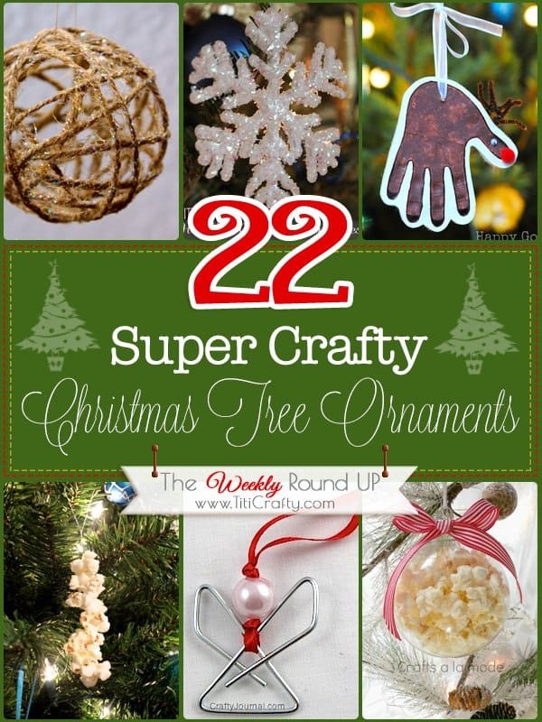 22 Crafty Christmas Tree Ornaments. The Weekly Round Up #christmasdecor #christmasornaments #christmasroundup