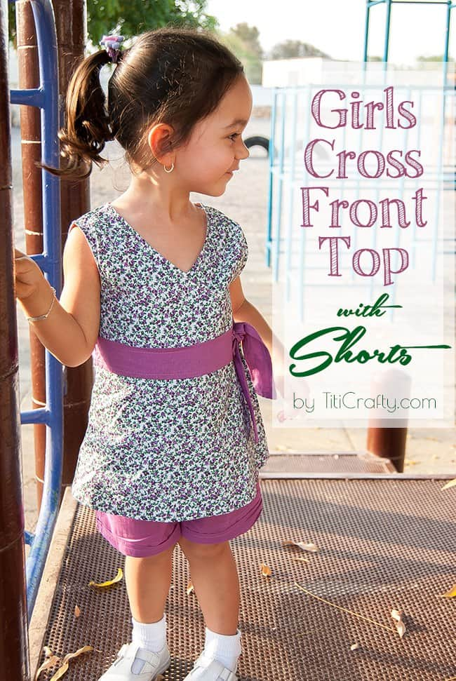 Girls Cross Front Top with Shorts #Tutorial #sewingproject #sewingforgirls