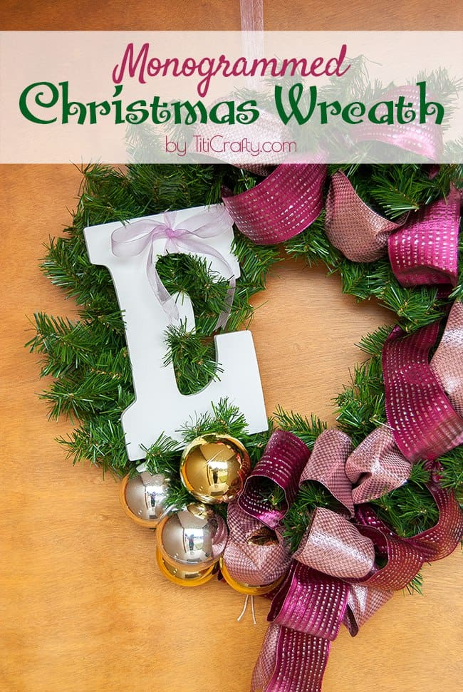 DIY Monogrammed Christmas Wreath Tutorial #Christmaswreath #Christmasdecor