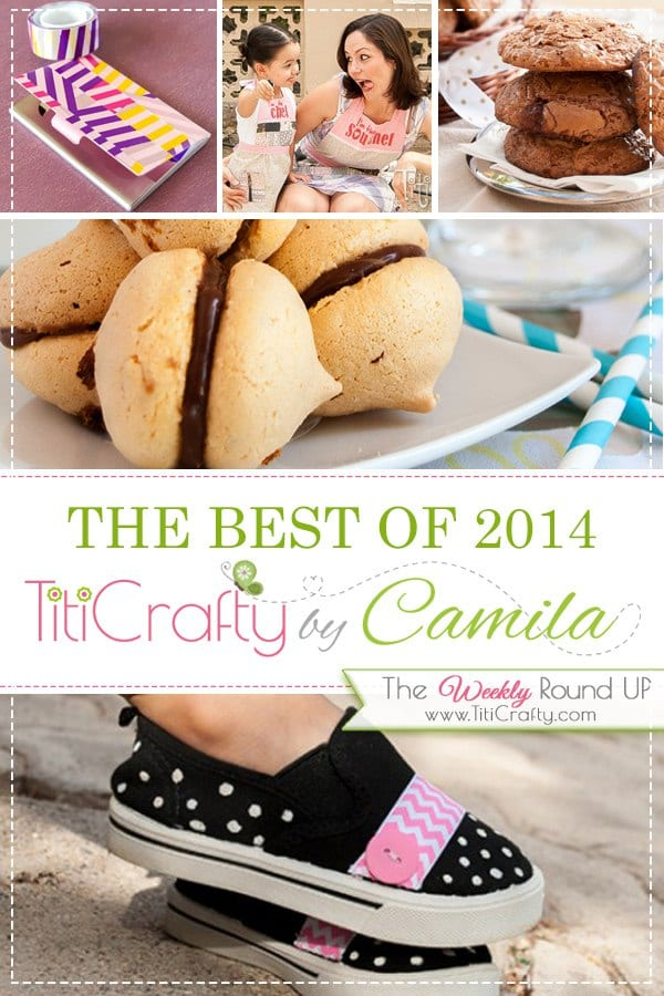 The Best of 2014 on TitiCrafty #thebestof2014 #crafts $diy #recipes