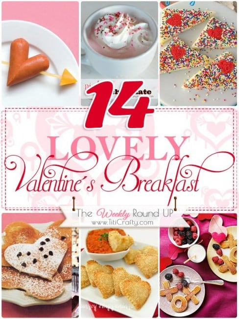 14 Lovely Valentine's Breakfast Ideas. The Weekly Round Up! #valentinesbreakfast #valentinesrecipes #lovevalentines