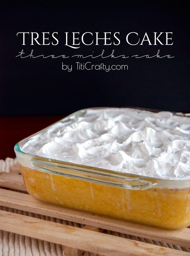 Delicious Tres Leches Cake {Three Milks Cake} #Recipe #treslechescake #threemilkscake