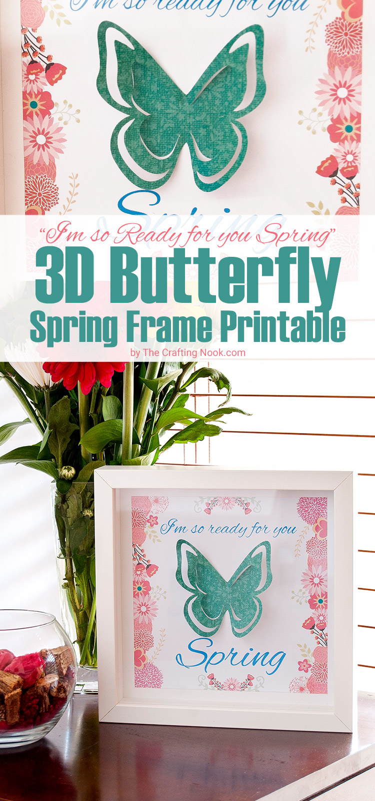 3D Butterfly Spring Frame Art + Free Printable