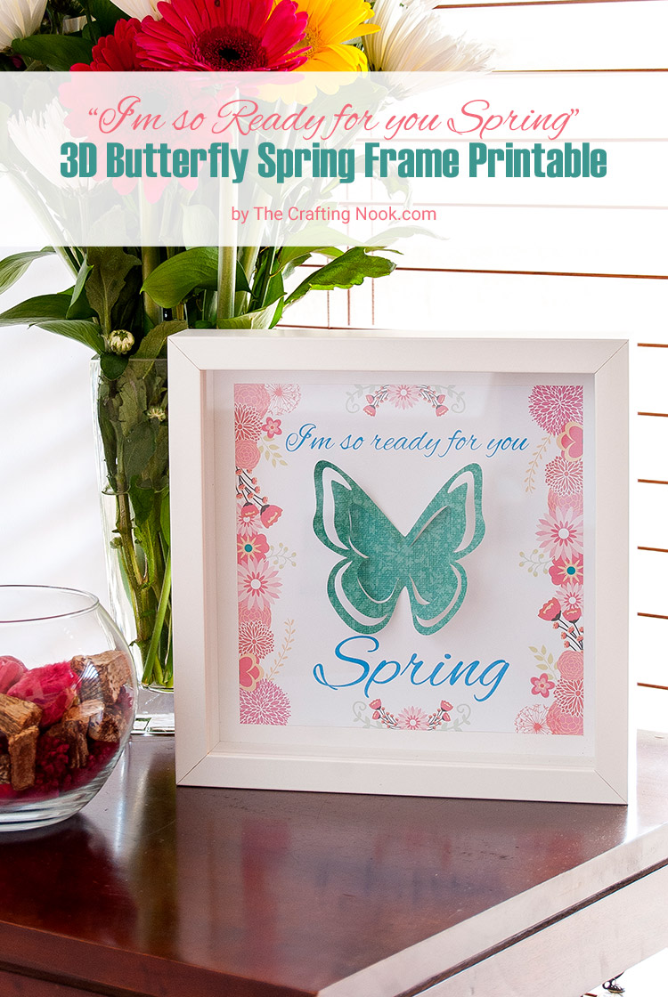 Easy 3D Butterfly Spring Frame Art + Free Printable