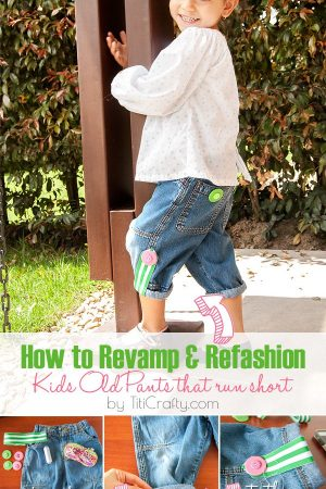 How to Revamp and Refashion Kids Old Pants
