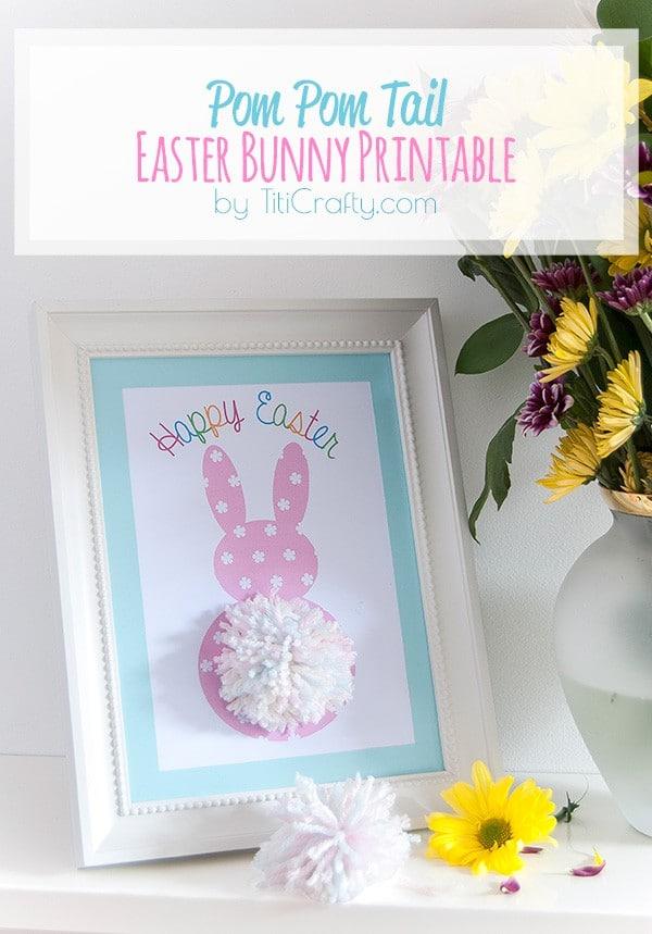 Pom Pom Tail Easter Bunny Printable #tutorial #pompomtutorial #easterprintable #easterproject