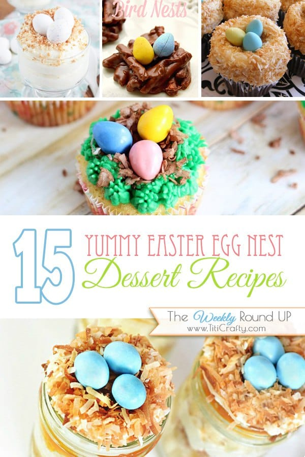 15 Yummy Easter Egg Nest Desserts #Recpes #easterdesserts #eggnestdesserts