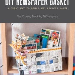 DIY Newspaper Basket #reuse #recycle #newspapercraft #recyclingcraft