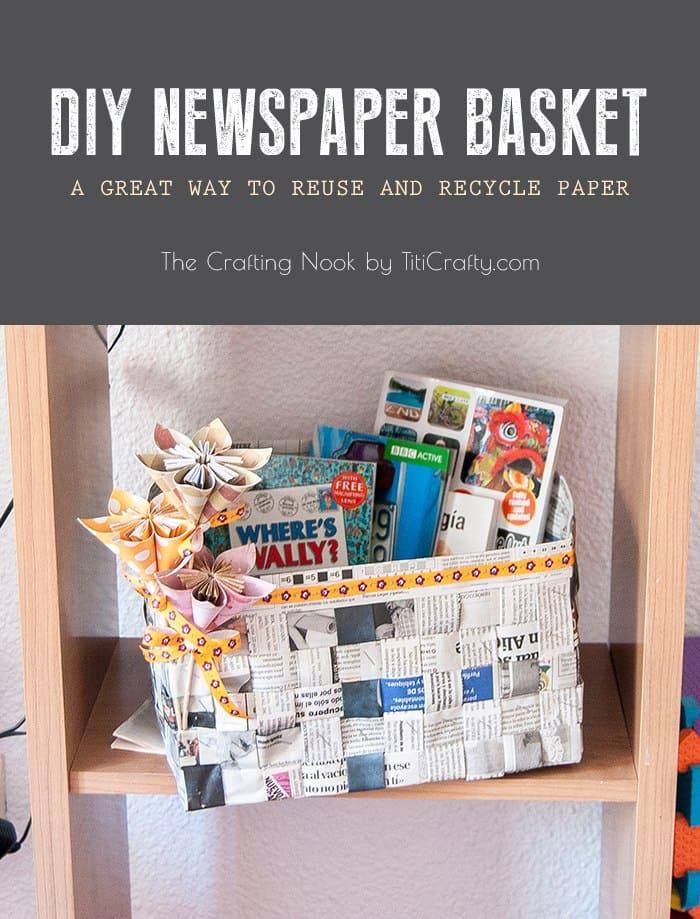 DIY Newspaper Basket #reuse #recycle #newspapercraft #recyclingcraft