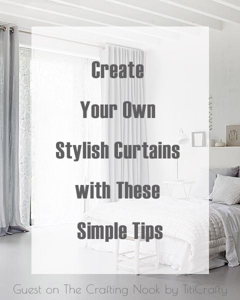 Create Your Own Stylish Curtains with These Simple Tips