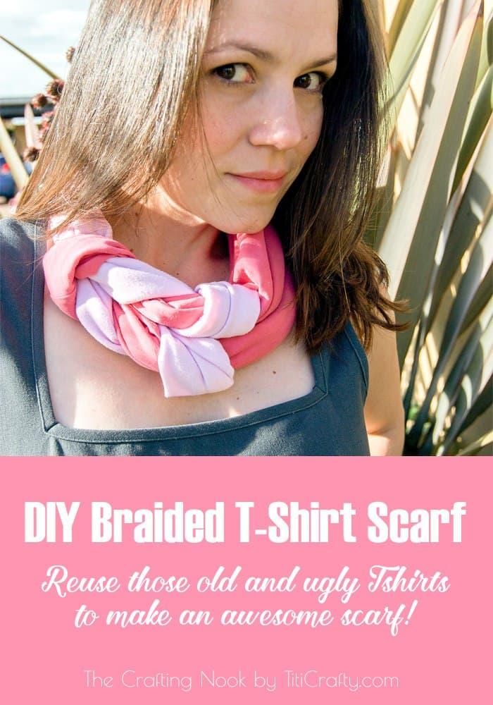 DIY Braided T-Shirt Scarf Tutorial #scarfweek2015 #tshirtscarf #diyscarf