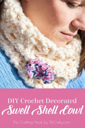 DIY Decorated Swell Shell Crochet Cowl – Scarf Week Day 4