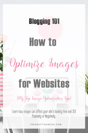 How to Optimize Images for Websites (My top Image Optimization Tips)