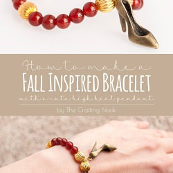 DIY High Heel Fall Inspired Bracelet #fallcraft #fallbracelet #craftyjewelry
