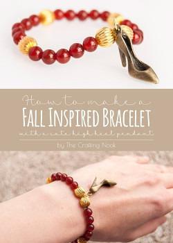 DIY High Heel Fall Inspired Bracelet #fallcraft #fallbracelet #craftyjewelry