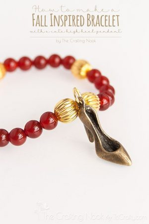 DIY High Heel Fall Inspired Bracelet