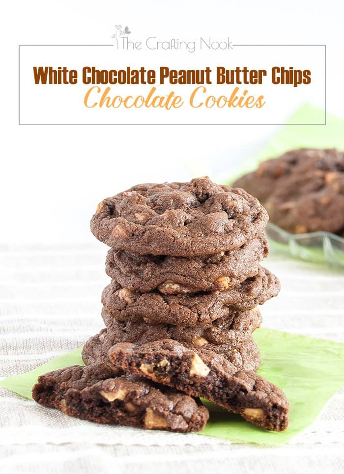 White Chocolate Peanut Butter Chips Chocolate Cookies #cookiesrecipe #peanutbuttercookies #ChocolatechipCookies