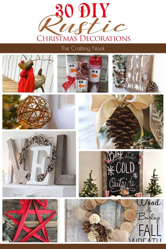 30 Diy Rustic Christmas Decorations The Crafting Nook