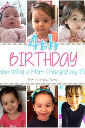 My Girl is turning 4! How Being a Mom Changed my Life