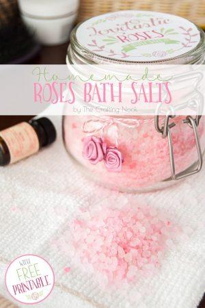 Homemade Roses Bath Salts (+ Free Printable)