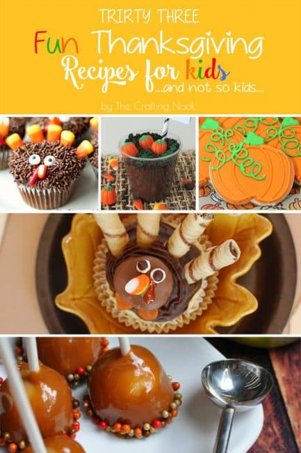 Delicious 33 Fun Thanksgiving Recipes for Kids {And not so Kids} #thanksgiving #thanksgivingrecipes #thanksgivingdinner
