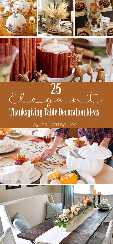 25 Elegant Thanksgiving Table Decoration Ideas | The ...