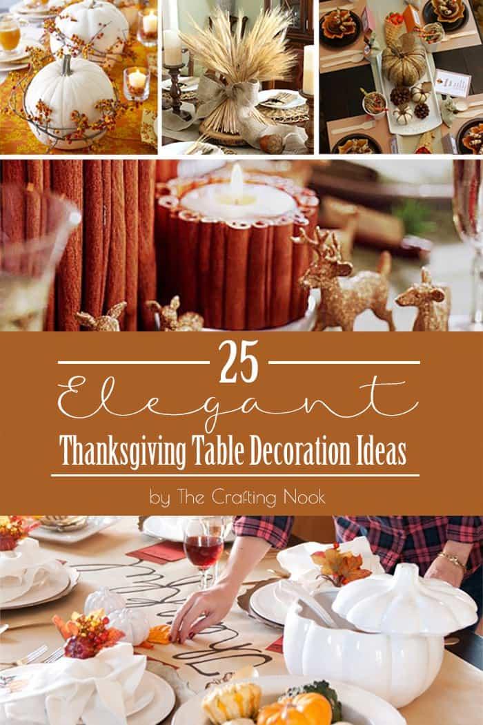 Elegant thanksgiving table decoration ideas the