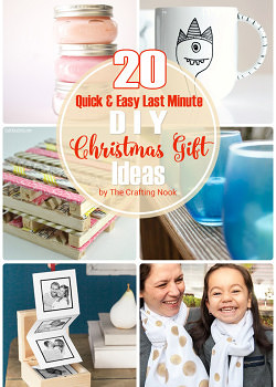 Awesome 20 Quick & Easy Last Minute DIY Christmas Gifts