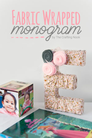 DIY Fabric Wrapped Monogram