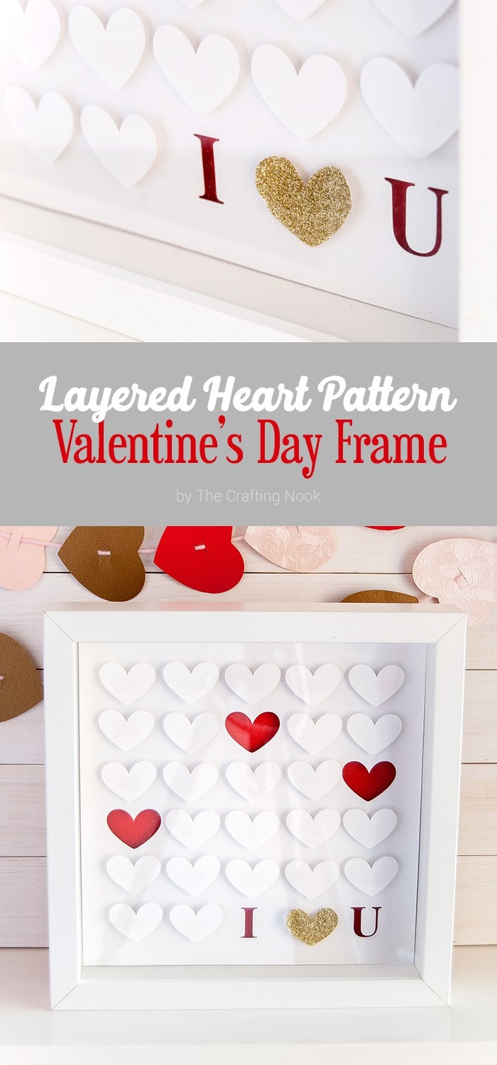 DIY Layered Heart Pattern Valentine's Day Frame + Cut File