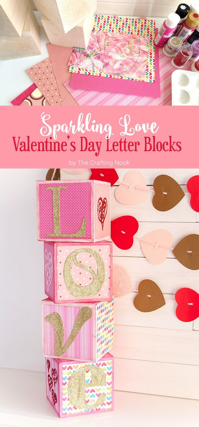 DIY Sparkling Love Valentines Day Letter Blocks  The Crafting