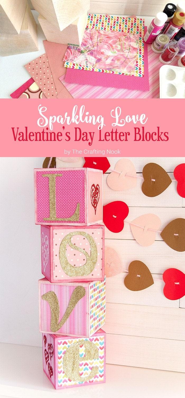 Diy Sparkling Love Valentine S Day Letter Blocks The Crafting Nook