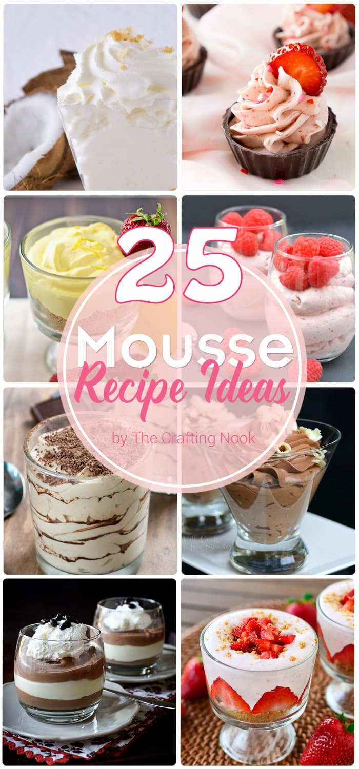 25 Mousse Recipe Ideas. Decadent and Mouthwatering