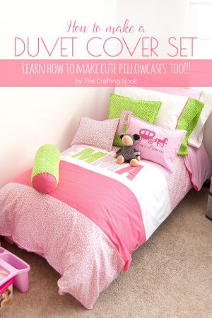 How to make a Duvet Cover Set for Girls