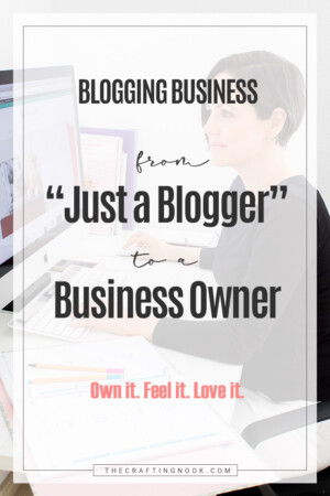 "Blogging Business: From ""Juts a Blogger"" to a Business Owner."