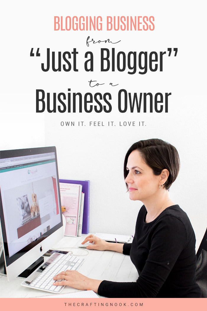 "Blogging Business: You are not ""Juts a Blogger"" You are a Business Owner."