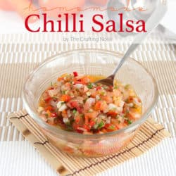 Easy Homemade Chilli Salsa