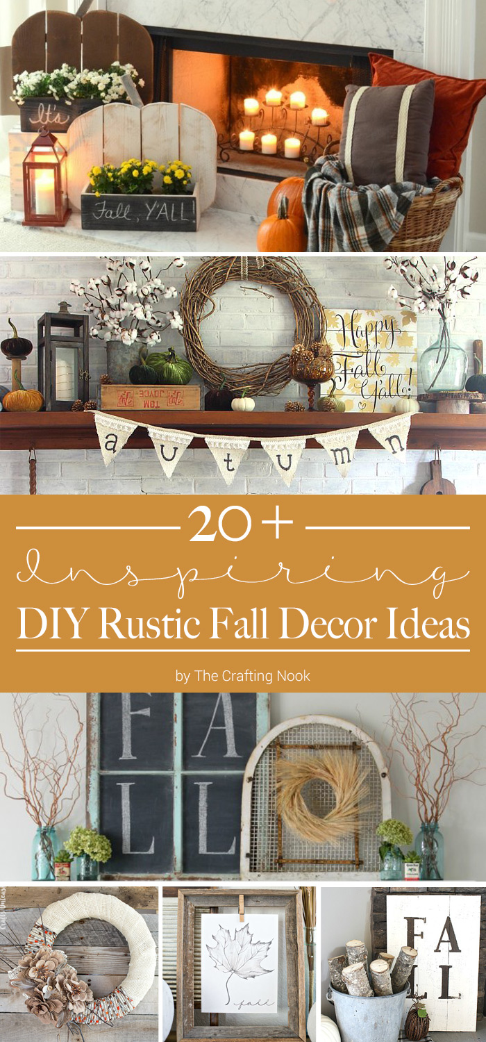 Over 20 DIY Rustic Fall Decor Ideas