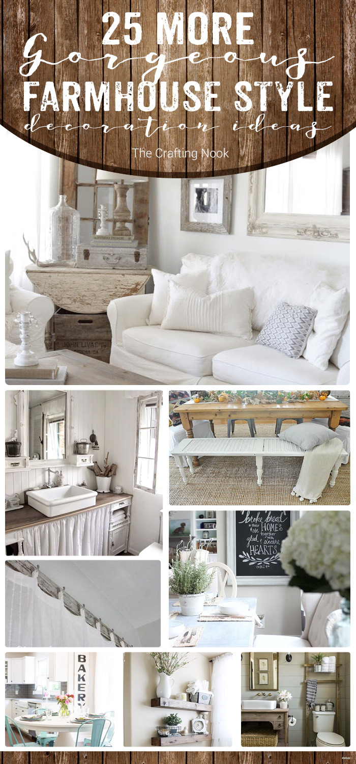 25 More Gorgeous Farmhouse Style Decoration Ideas For Our Home