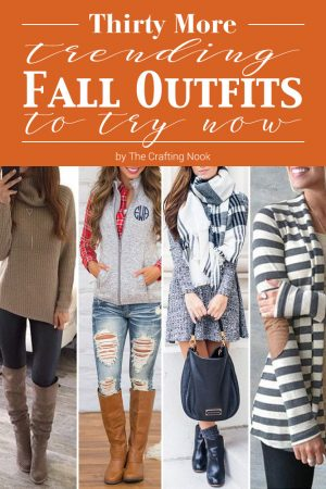 30 More Trending Fall Outfits to Try Now