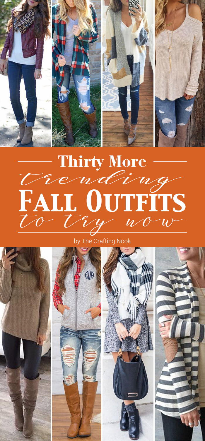 30 Trending Fall Outfits to Try Now
