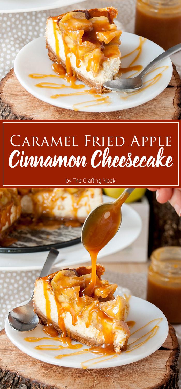 Caramel Fried Apple Cinnamon Cheesecake