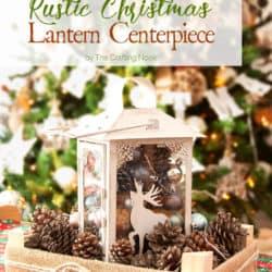 Rustic Christmas Lantern Centerpiece