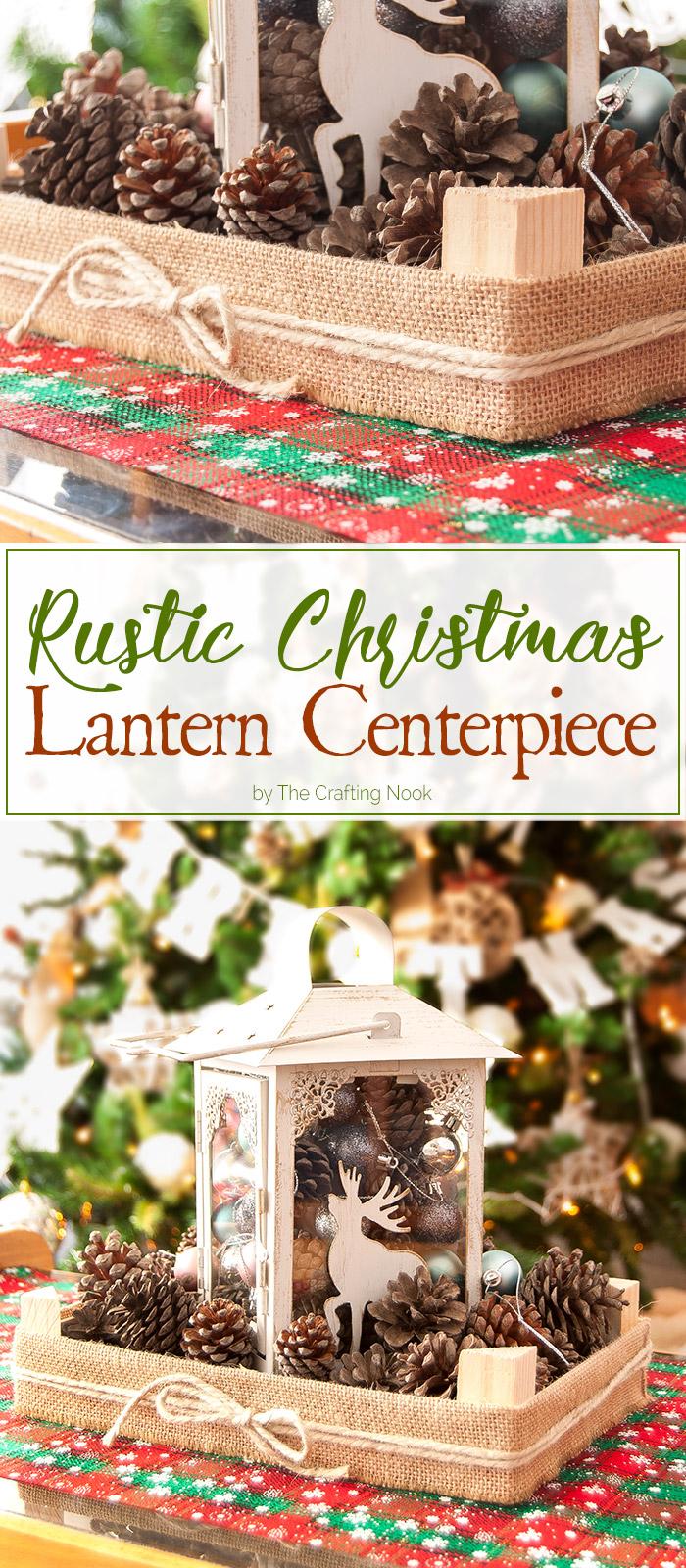 DIY Rustic Christmas Lantern Centerpiece