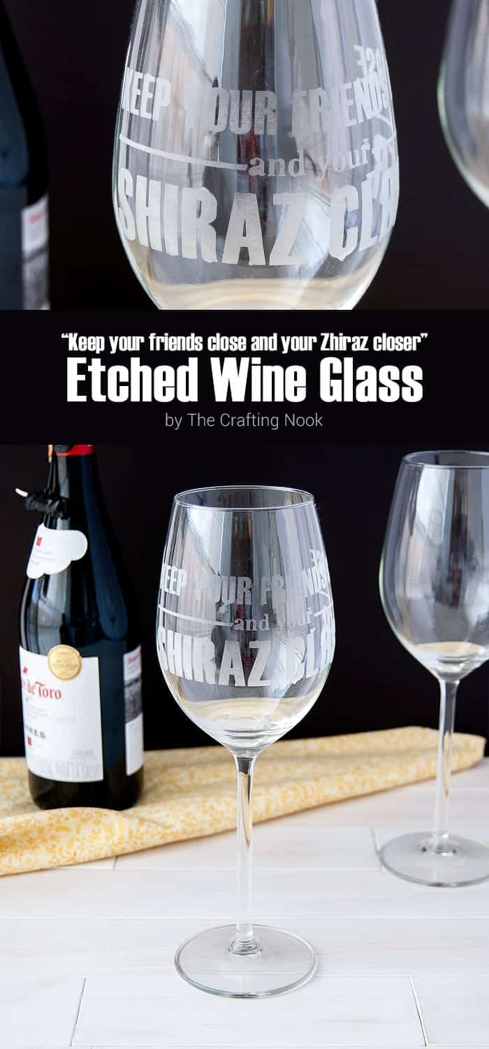DIY Shiraz Etched Wine Glass