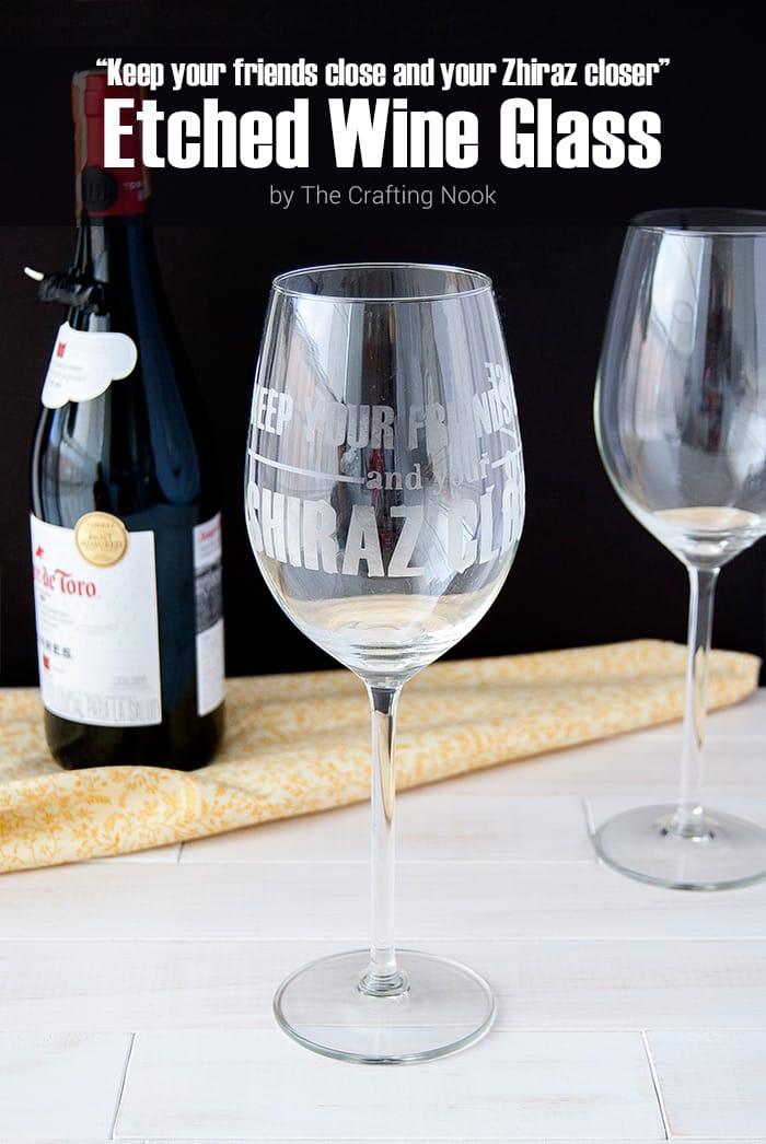 Shiraz Etched Wine Glass Tutorial