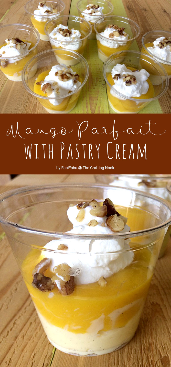 Mango Parfait with Pastry Cream | The Crafting Nook by ...